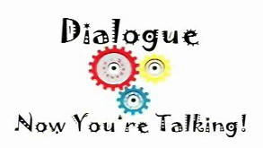 Dialogue: Now You're Talking!