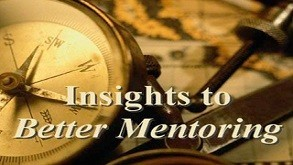 Insights to Better Mentoring