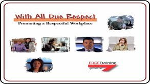 With All Due Respect: Promoting a Respectful Workplace