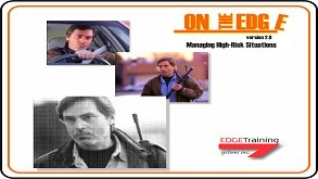 On the Edge Version 2.0: Managing High-Risk Situations