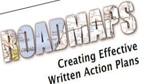 Roadmaps: Creating Effective Written Action Plans