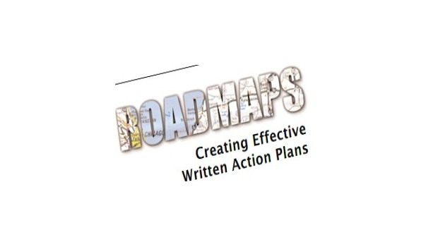Roadmaps: Creating Effective Written Action Plans