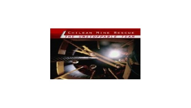 Chilean Mine Rescue: The Unstoppable Team