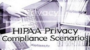 HIPAA: Compliance Scenarios
