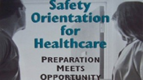 Safety Orientation for Healthcare