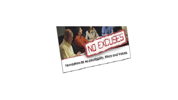 No Excuses: Foundations for Accountability Ethics and Values