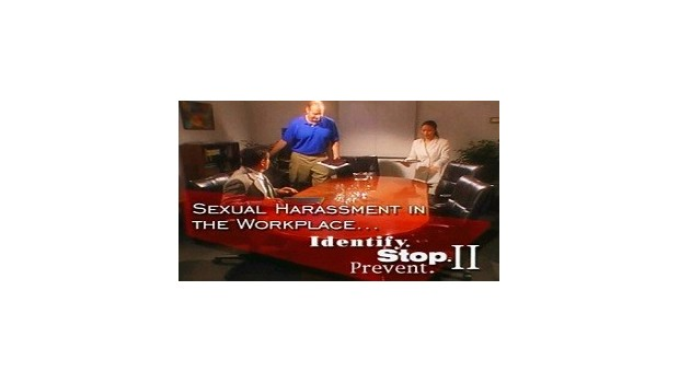 Sexual Harassment in the Workplace: Identify. Stop. Prevent II