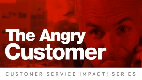 The Angry Customer
