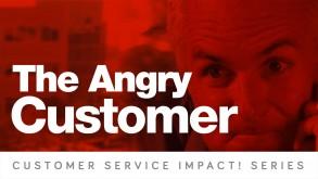 The Angry Customer