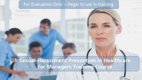 Sexual Harassment Prevention in Healthcare for Managers