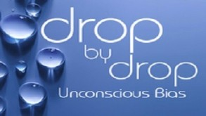 Drop By Drop: Unconscious Bias