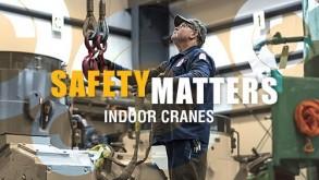 Safety Matters: Indoor Cranes
