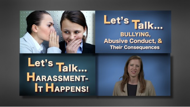 Let's Talk . . . Harassment, Bullying training video series