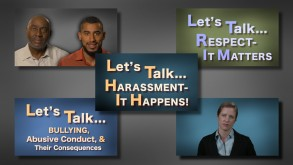 Let's Talk . . . Harassment, Bullying, & Respect training video series