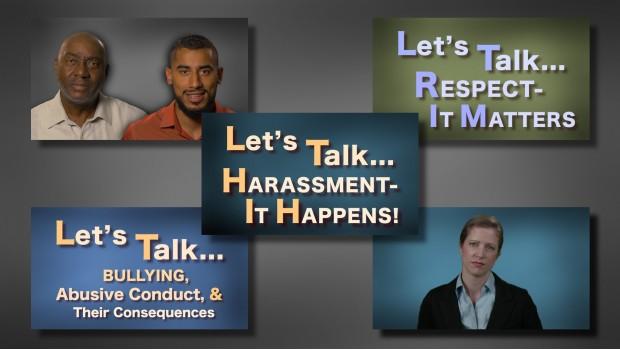 Let's Talk . . . Harassment, Bullying, & Respect training video series